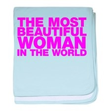 The Most Beautiful Woman in the World baby blanket