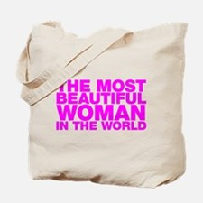 The Most Beautiful Woman in the World Tote Bag