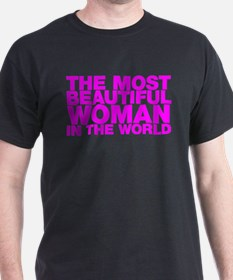 The Most Beautiful Woman in the World T-Shirt