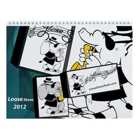 Loose Shoes Wall Calendar 2013