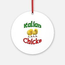 Italian Chicks with Italian Horn Ornament (Round)