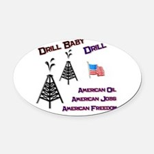 drill baby drill.png Oval Car Magnet