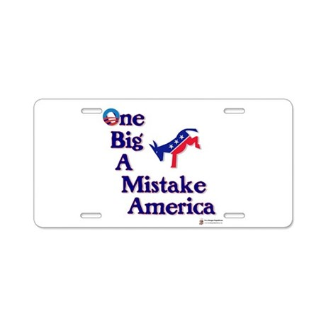 one big a mistake.png Aluminum License Plate