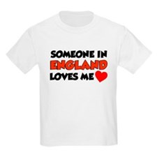 Someone In England Loves Me T-Shirt