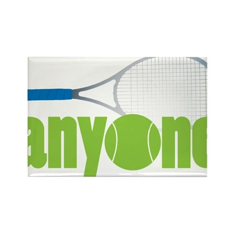 Tennis Anyone? Rectangle Magnet