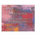 """16x20 Poster """"Your Life is Your Canvas"""""""