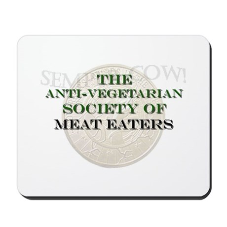 Society of Meat Eaters Mousepad