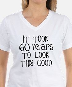 60_years_to_look_this_good T-Shirt