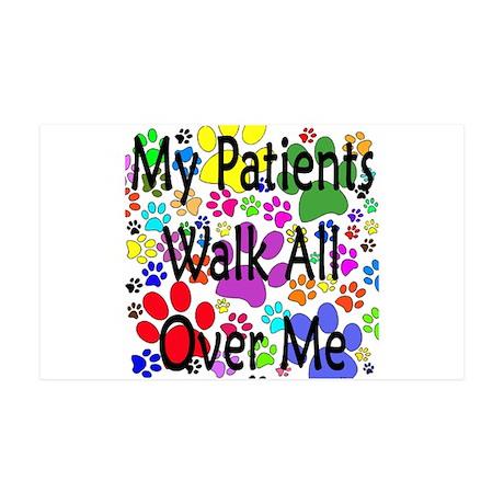 My Patients Walk All Over Me (Veterinary) 35x21 Wa