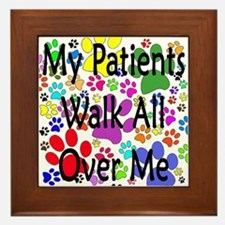 My Patients Walk All Over Me (Veterinary) Framed T