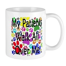 My Patients Walk All Over Me (Veterinary) Small Mugs