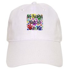 My Patients Walk All Over Me (Veterinary) Baseball Cap