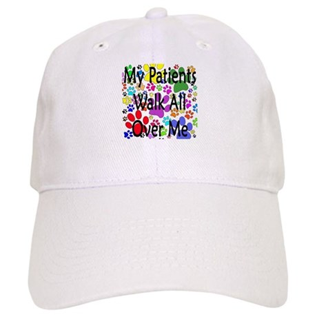 My Patients Walk All Over Me (Veterinary) Cap