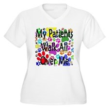My Patients Walk All Over Me (Veterinary) T-Shirt
