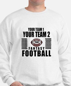 YOUR TEAM FANTASY FOOTBALL PERSONALIZED Sweatshirt