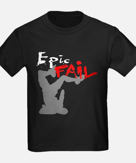 Epic Fail Type 1 T
