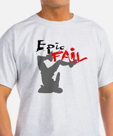 Epic Fail Type 1 T-Shirt