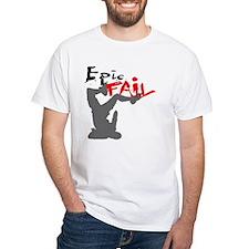 Epic Fail Type 1 Shirt