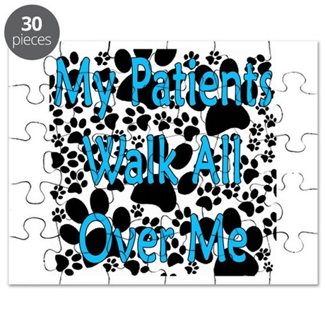 My Patients Walk All Over Me (Veterinary) Puzzle