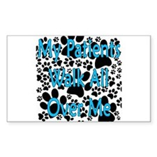 My Patients Walk All Over Me (Veterinary) Decal