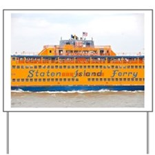 NYC: Staten Island Ferry Yard Sign