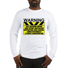 Evil Conservative Warning Long Sleeve T-Shirt