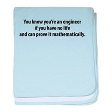 You're An Engineer baby blanket