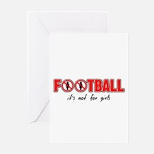 Football - it's not for girls Greeting Cards (Pack
