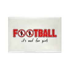 Football - it's not for girls Rectangle Magnet (10