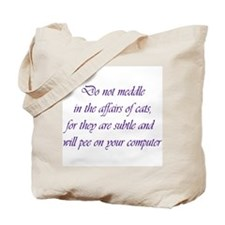 Do not meddle Tote Bag