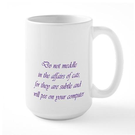 Do not meddle Large Mug