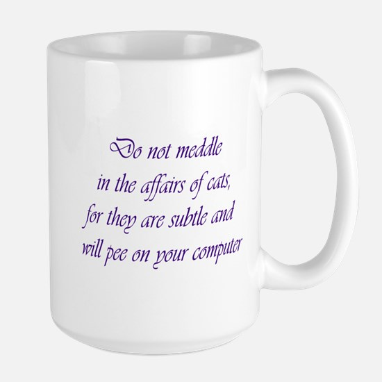 Do not meddle Large Mug