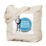Bingo Builds Better Bodies Tote Bag