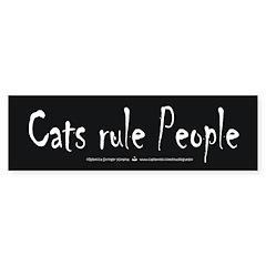 Cats rule People Bumper Bumper Sticker