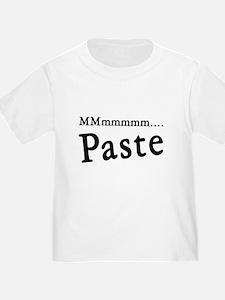 I Eat Paste Mmmmm T
