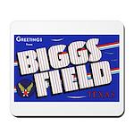 Biggs Field Texas Mousepad