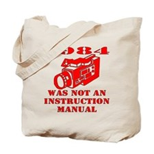 1984 Was Not A Manual Tote Bag