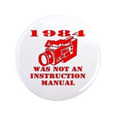 "1984 Was Not A Manual 3.5"" Button (100 pack)"