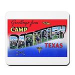 Camp Barkeley Texas Mousepad