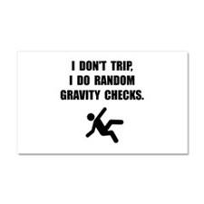 Gravity Checks Car Magnet 20 x 12