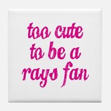 Too Cute to be a Rays Fan Tile Coaster