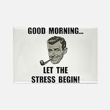 Morning Stress Rectangle Magnet (10 pack)