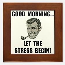 Morning Stress Framed Tile