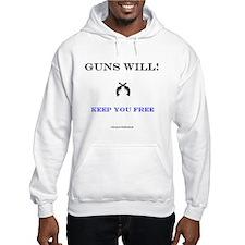 Guns Will Keep Free Hoodie