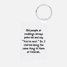 Old People Funerals Keychains