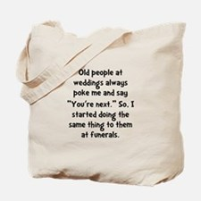 Old People Funerals Tote Bag
