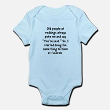 Old People Funerals Infant Bodysuit