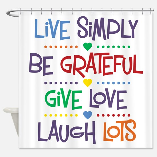 Live Simply Affirmations Shower Curtain