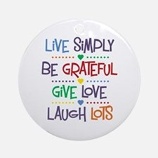 Live Simply Affirmations Ornament (Round)