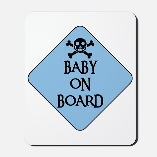 WARNING: BABY ON BOARD Mousepad